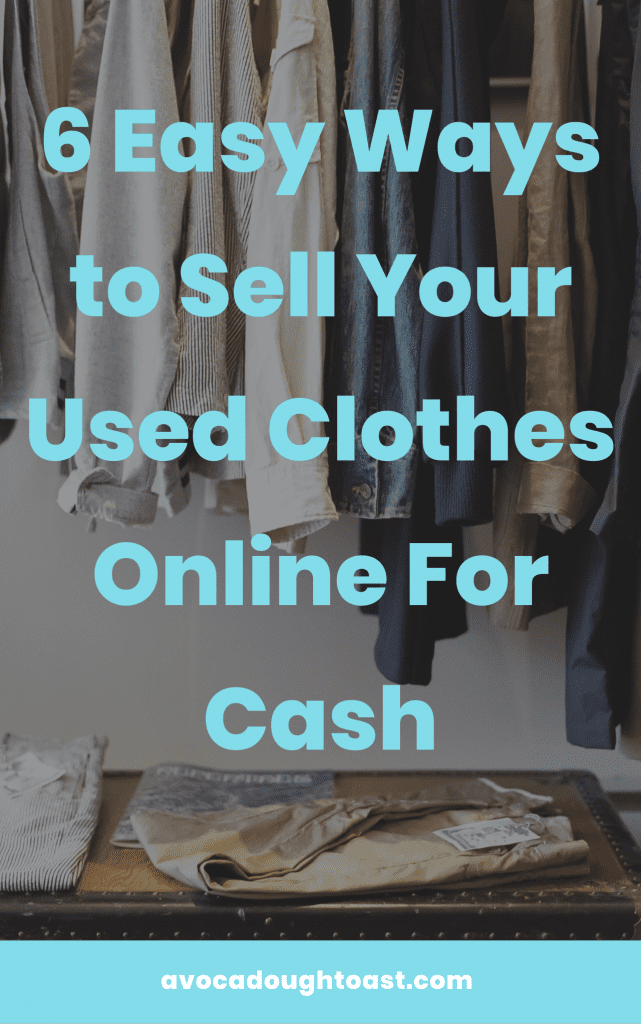 6 Ways Ways to Sell Your Clothes Online for Cash