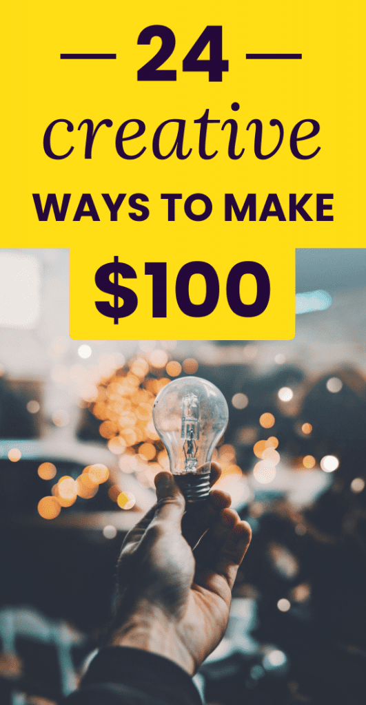 Creative Ways to Make $100 in a Day Pin