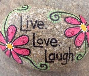 Live love laugh painted rock