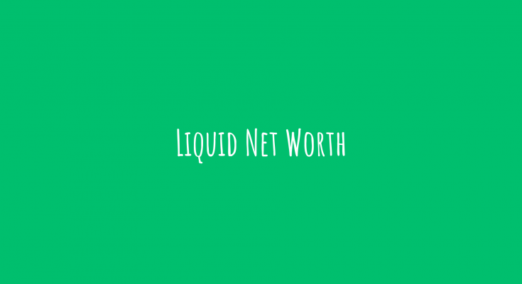 Liquid Net Worth