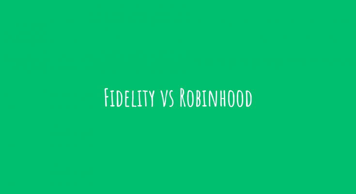 Fidelity vs Robinhood1