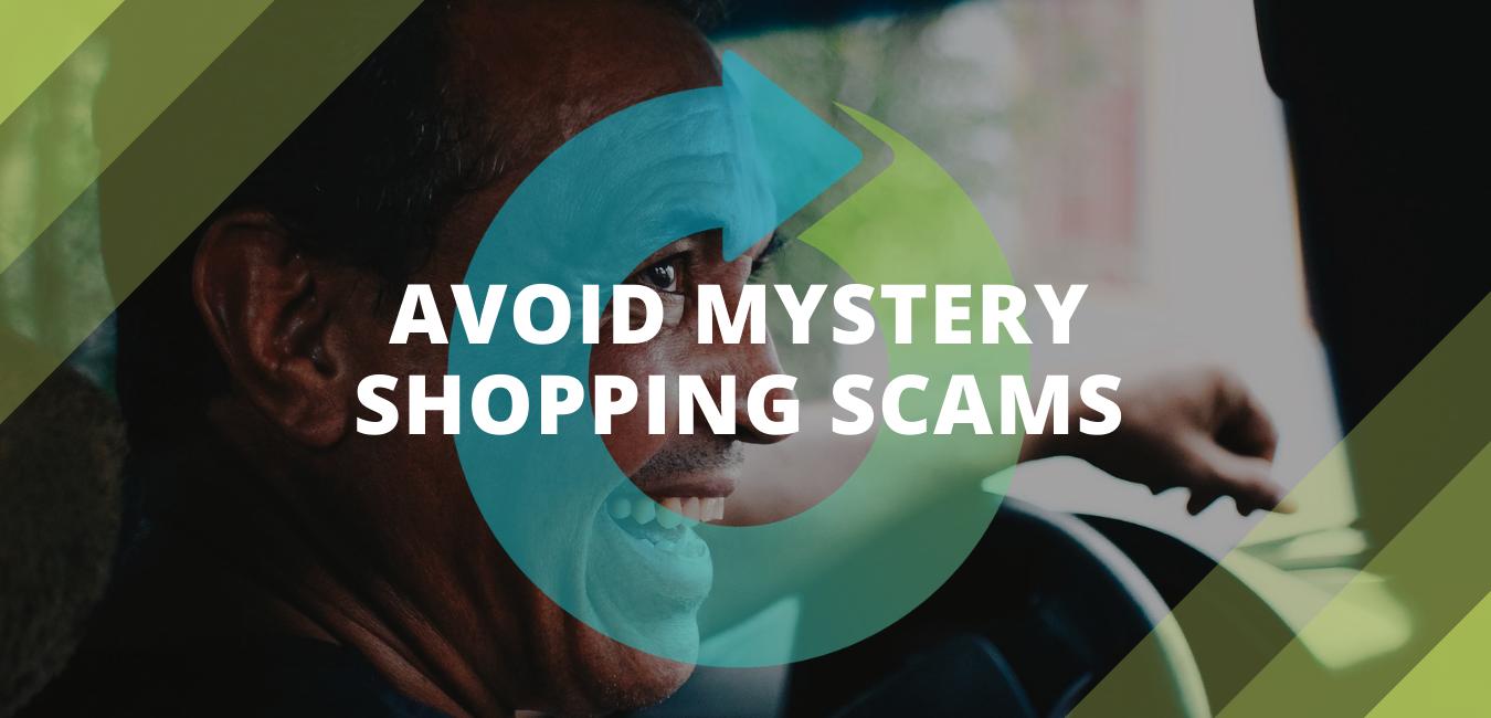 Avoid Mystery Shopping Scams