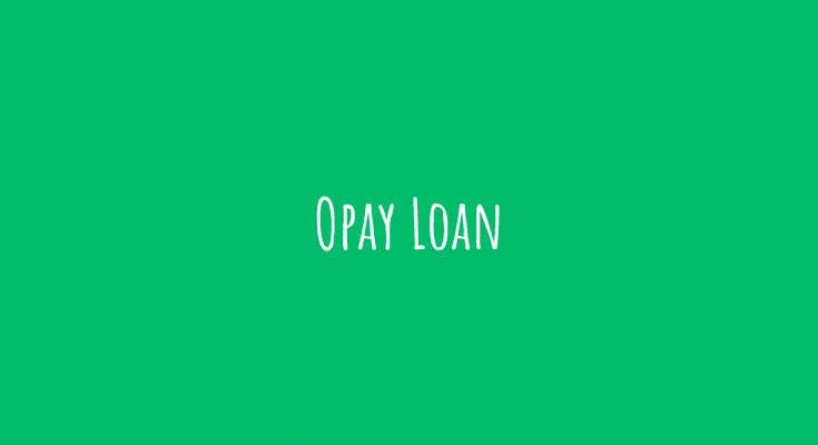 Opay Loan
